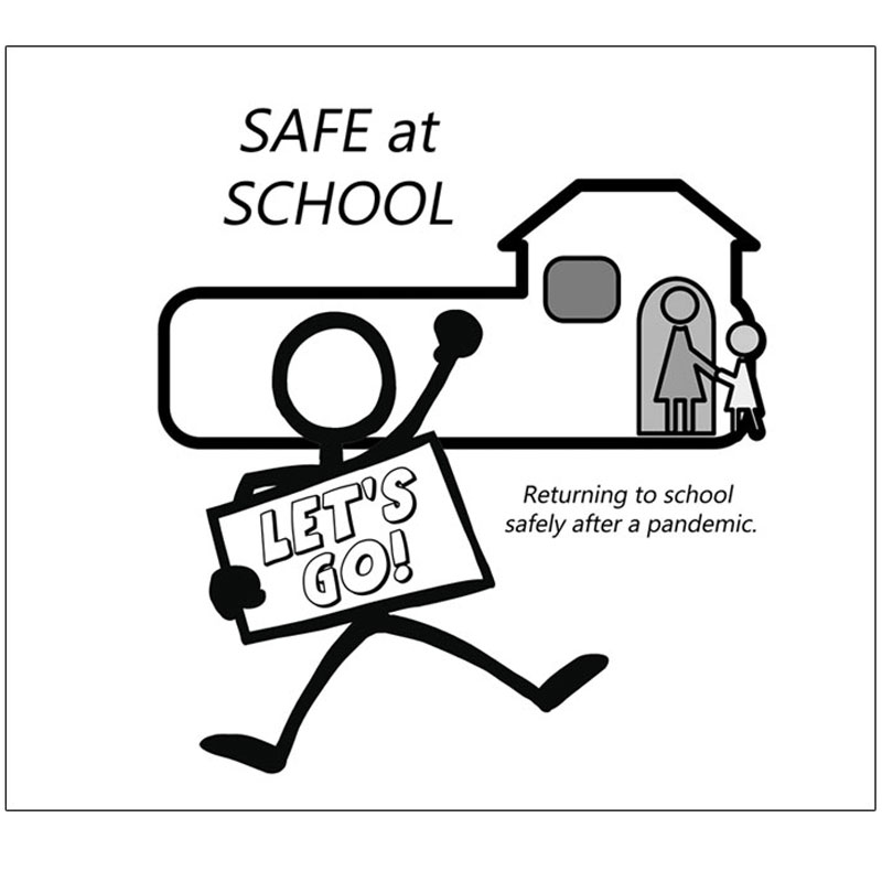 Safe At School After a Pandemic learning story