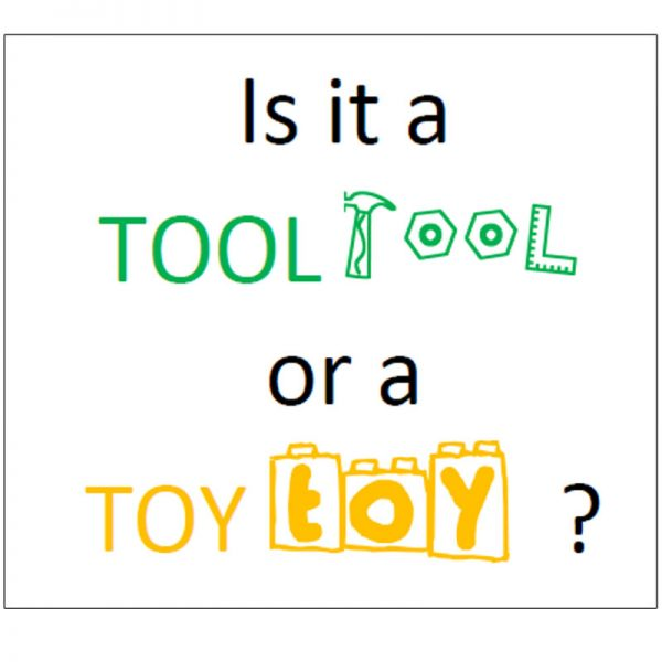 Is it a Tool or a Toy? Learning story