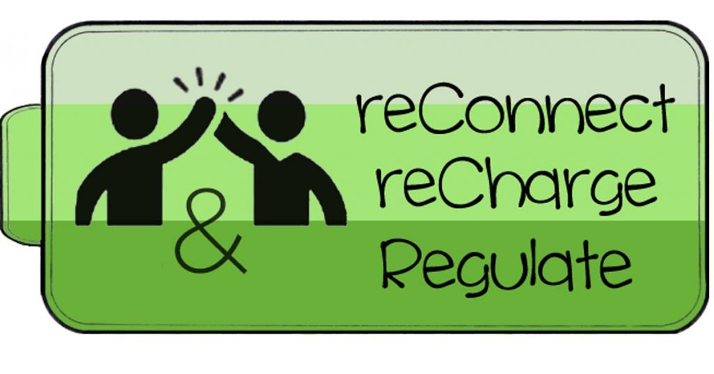 Reconnect, Recharge and Regulate